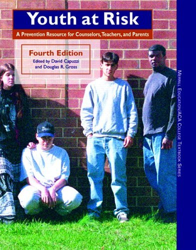 Youth at Risk: A Prevention Resource for Counselors, Teachers, and Parents 9780131882485