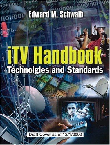 iTV Handbook: Technologies and Standards 9780131003125