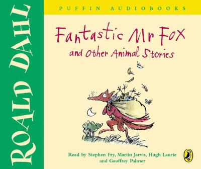 """Fantastic Mr Fox"" and Other Animal Stories"