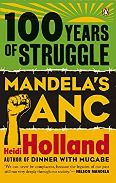 100 Years of Struggle: Mandela's ANC 9780143528791