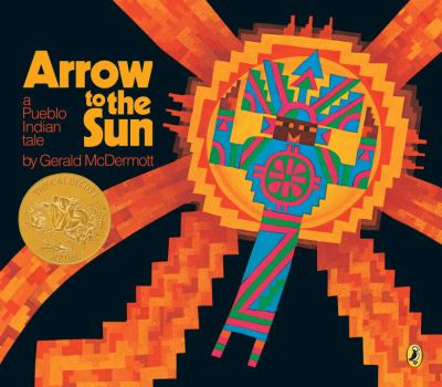 Arrow to the Sun: A Pueblo Indian Tale 9780140502114