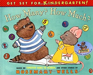 How Many? How Much?: Timothy Goes to School Learning Book #2