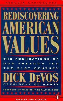 Rediscovering American Values: The Foundations of Our Freedom for the 21st Century 9780140867183