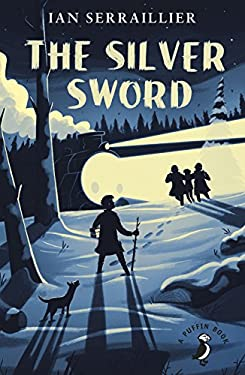 The Silver Sword (A Puffin Book)