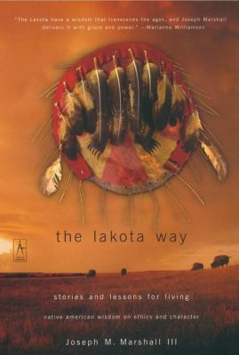The Lakota Way: Stories and Lessons for Living 9780142196090