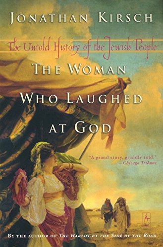 The Woman Who Laughed at God: The Untold History of the Jewish People 9780142196113