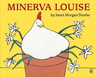 Minerva Louise 9780142420997