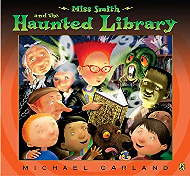 Miss Smith and the Haunted Library 9780142421222