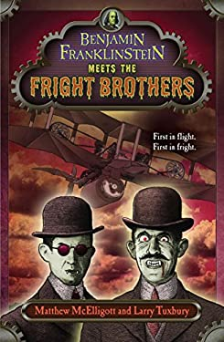 Benjamin Franklinstein Meets the Fright Brothers 9780142422007