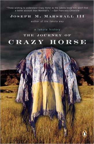 The Journey of Crazy Horse: A Lakota History 9780143036210