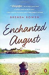 Enchanted August: A Novel 23055092
