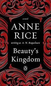 Beauty's Kingdom: A Novel in the Sleeping Beauty Series 22971410