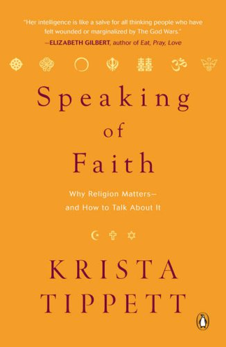 Speaking of Faith: Why Religion Matters--And How to Talk about It 9780143113188