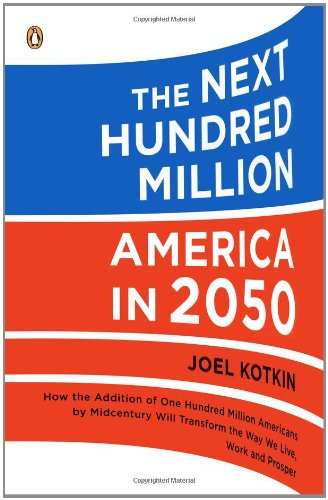 The Next Hundred Million: America in 2050 9780143118817