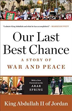 Our Last Best Chance: A Story of War and Peace 9780143120308