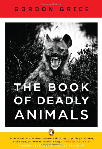 The Book of Deadly Animals 9780143120742