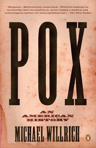 Pox: An American History 9780143120780