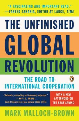 The Unfinished Global Revolution: The Road to International Cooperation 9780143120834
