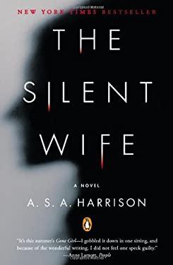 The Silent Wife: A Novel 9780143123231