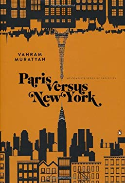 Paris Versus New York: The Complete Series of Two Cities 9780143123835