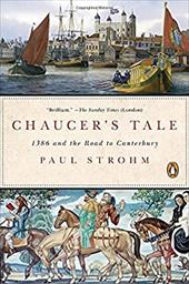 Chaucer's Tale: 1386 and the Road to Canterbury 22774103
