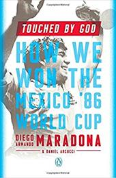 Touched by God: How We Won the Mexico '86 World Cup 23705100