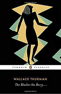 The Blacker the Berry . . . (Penguin Classics)