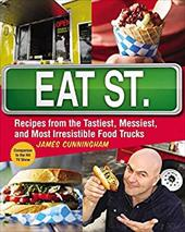 Eat St.: Recipes from the Tastiest, Messiest, and Most Irresistible Food Trucks 21542099