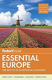 Fodor's Essential Europe: The Best of 25 Exceptional Countries (Travel Guide) 23779505