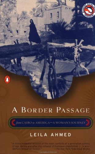A Border Passage: From Cairo to America--A Woman's Journey 9780140291834