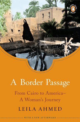 A Border Passage: From Cairo to America - A Woman's Journey 9780143121923