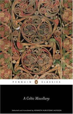 A Celtic Miscellany: Translations from the Celtic Literature 9780140442472