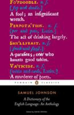 A Dictionary of the English Language: An Anthology 9780141441573