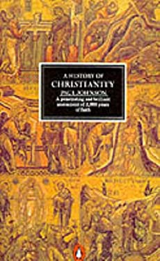 A History of Christianity 9780140134841