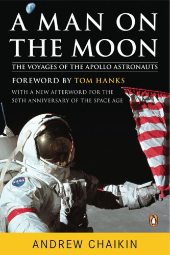 A Man on the Moon: The Voyages of the Apollo Astronauts 9780143112358