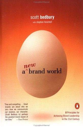 A New Brand World: 8 Principles for Achieving Brand Leadership in the 21st Century 9780142001905