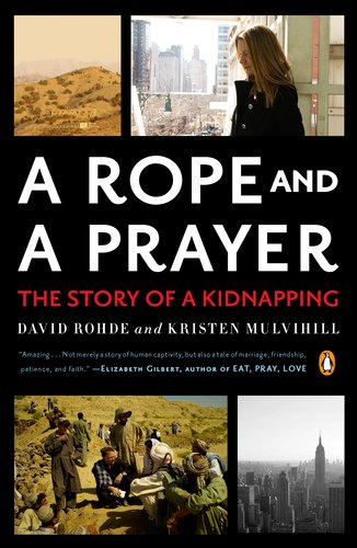 A Rope and a Prayer: The Story of a Kidnapping 9780143120056