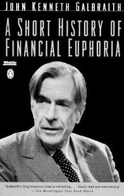 A Short History of Financial Euphoria 9780140238563