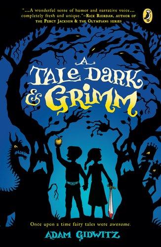 A Tale Dark & Grimm 9780142419670