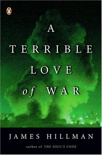A Terrible Love of War 9780143034926