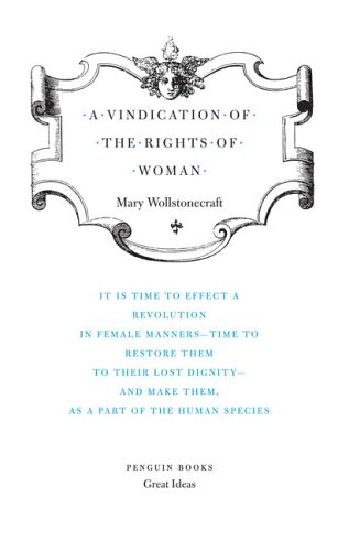 A Vindication of the Rights of Woman 9780143037507