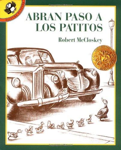 Abran Paso a Los Patitos = Make Way for Ducklings 9780140561821