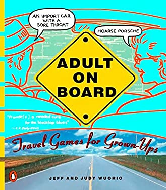 Adult on Board: Travel Games for Grown-Ups 9780140234084