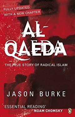 Al-Qaeda : The True Story of Radical Islam