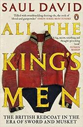 All The King's Men: The British Redcoat in the Era of Sword and Musket 18285852