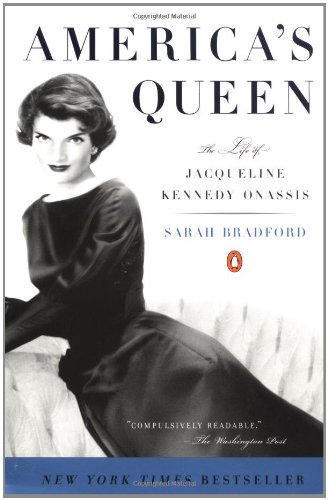 America's Queen: The Life of Jacqueline Kennedy Onassis 9780141002200