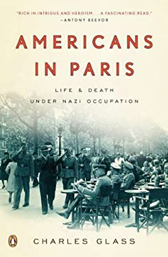 Americans in Paris: Life and Death Under Nazi Occupation 9780143118664