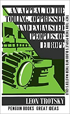 An Appeal to the Toiling, Oppressed and Exhausted Peoples of Europe 9780141036755