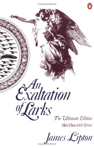An Exaltation of Larks: The Ultimate Edition 9780140170962