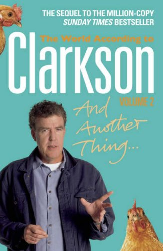 And Another Thing: The World According to Clarkson, Volume 2 9780141028606
